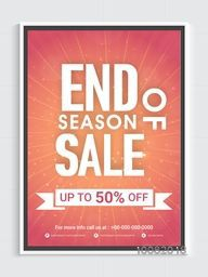 End of Season Sale Flyer, Sale Banner, Sale Poster, Discount upto 50% Off, Business Seasonal Shopping Vector Illustration.
