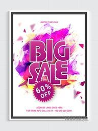 Big Sale Flyer, Sale Banner, Sale Poster, Discount upto 60% Off for Limited Time Only. Sale Vector Illustration with paint stroke.