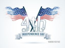 Creative Poster, Banner or Flyer design with waving American Flags and glossy text 4th of July for Independence Day celebration.