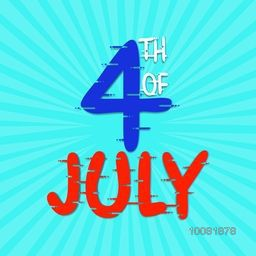 American Flag colors text 4th of July on sky blue rays background. Poster, Banner or Flyer design for American Independence Day celebration.