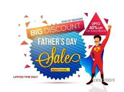 Father's Day Sale, End of Season Sale, Sale Tag, Sale Paper Banner, Sale Background, Big Discount, Upto 40% Off for Limited Time.