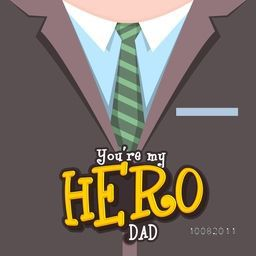 Creative illustration of formal suit and tie with stylish text You' re my Hero Dad, Elegant greeting card design for Happy Father's Day celebration.
