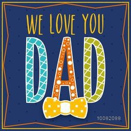 Elegant greeting card design with colorful text Dad on blue background for Happy Father's Day celebration.