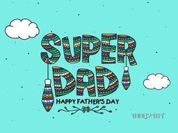 Elegant greeting card with colorful floral design decorated text Super Dad on sky blue background for Happy Father's Day celebration.
