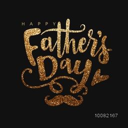 Elegant Greeting Card design decorated with Golden Glittering Text Happy Father's Day, Mustache and Heart on black background.