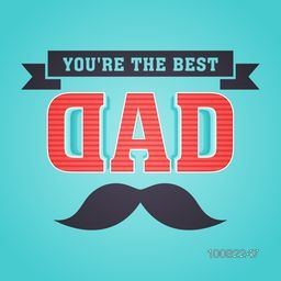 Elegant greeting card design with creative text Dad and mustache on sky blue background for Happy Father's Day celebration.