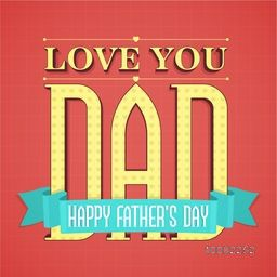 Elegant Greeting Card design with stylish big text Love You Dad and blue ribbon for Happy Father's Day celebration.