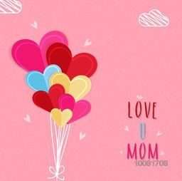 Colorful paper heart balloons with stylish text Love U Mom on pink background, Elegant Greeting Card design for Mother's Day celebration.