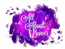 Stylish text All About Love on abstract paint stroke background, Elegant greeting card design for Love concept.