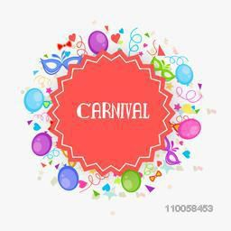 Beautiful Carnival background decorated with colorful balloons, confetti and masks.