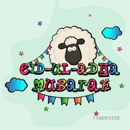 Colorful Eid-Ul-Adha text design with sheep, colorul buntings and stars in kiddish style.